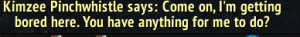 Yeah, Kimzee, don't let Blizzard hear you...